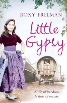 Little Gypsy - Roxy Freeman