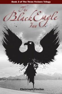 The Black Eagle Inn - Christoph Fischer