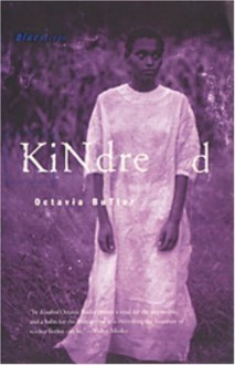 Kindred (Black Women Writers Series) by Octavia E. Butler [1988] - Octavia E. Butler