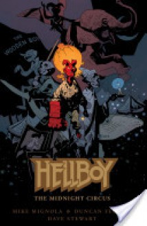 Hellboy: The Midnight Circus -