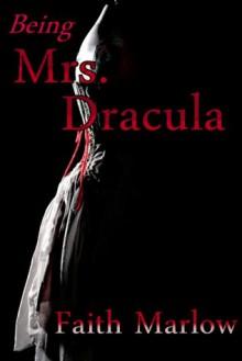 Being Mrs. Dracula - Faith Marlow