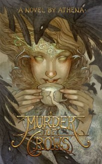 Murder of Crows (The Pillars of Dawn) - Athena