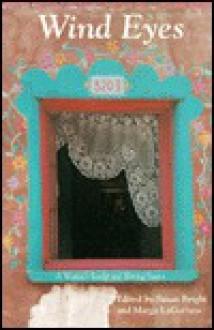 Wind Eyes: A Womans Reader - Susan Bright, Margo Lagattuta