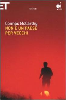 Non è un paese per vecchi - Martina Testa, Cormac McCarthy
