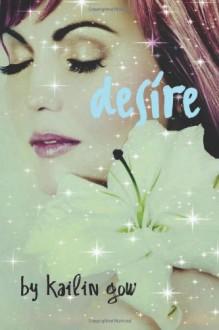 Desire - Kailin Gow