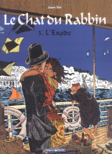 Le Chat du Rabbin, Tome 3: L'Exode - Joann Sfar, Brigitte Findakly