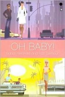 Oh Baby! - Randi Reisfeld, H.B. Gilmour
