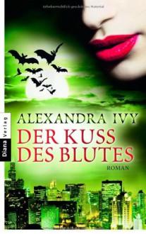 Der Kuss des Blutes - Alexandra Ivy, Jutta Swietlinski