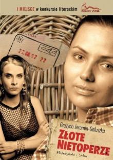 Złote nietoperze - Grażyna Jeromin-Gałuszka
