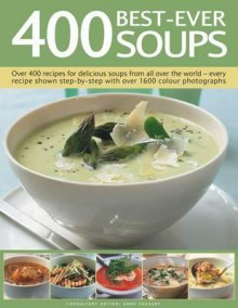 400 Soups (The Complete Book Of) - Anne Sheasby