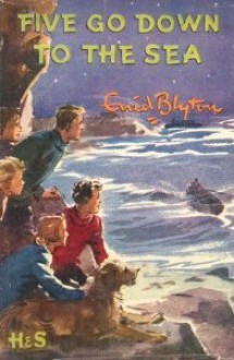 Five Go Down to the Sea (Famous Five, #12) - Enid Blyton