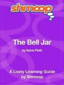 The Bell Jar - Shmoop