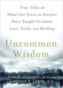 Uncommon Wisdom - John Castaldo