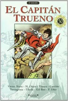 El Capitan Trueno - Víctor Mora