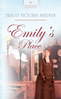 Emily's Place - Tracey Victoria Bateman