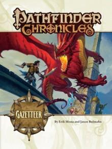 Pathfinder Chronicles: Gazetteer - Erik Mona, Jason Bulmahn