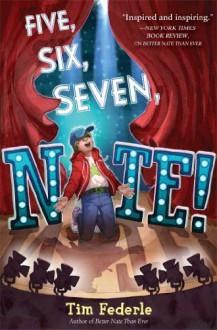 Five, Six, Seven, Nate! by Federle, Tim (2014) Hardcover - Tim Federle