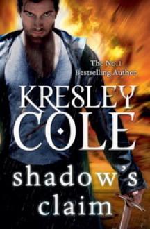 Shadow's Claim - Kresley Cole