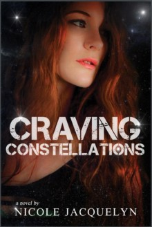 Craving Constellations (The Aces, #1) - Nicole Jacquelyn