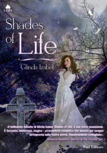 Shades of Life - Glinda Izabel