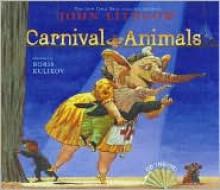 Carnival of the Animals - John Lithgow, Boris Kulikov