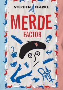 Merde factor - Stephen Clarke