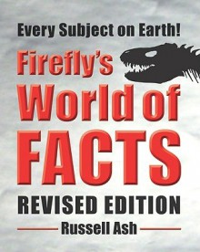 Firefly's World of Facts - Russell Ash
