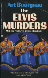 The Elvis Murders - Art Bourgeau