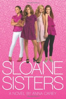 Sloane Sisters - Anna Carey