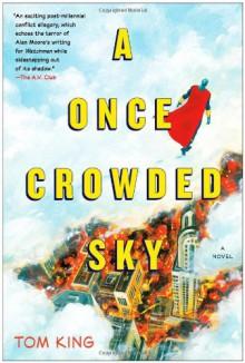 A Once Crowded Sky - Tom King