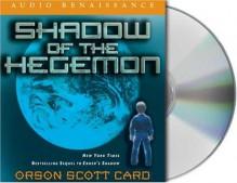 Shadow of the Hegemon (Shadow, #2) - Scott Brick, Orson Scott Card, Gabrielle De Cuir, David Birney