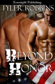 Beyond Honor - Tyler Robbins, Robin Badillo