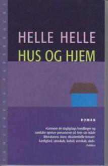Hus og hjem - Helle Helle