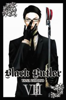 Black Butler, Vol. 08 - Yana Toboso