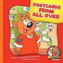 Postcards From All Over (Herbster Readers) - Cecilia Minden, Joanne Meier, Bob Ostrom