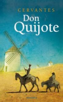 Don Quijote - Miguel de Cervantes Saavedra,Ludwig Braunfels