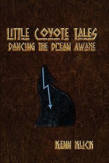 Little Coyote Tales - Kenn Klick