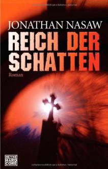 Reich der Schatten - Jonathan Nasaw
