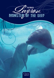 Monster of the Deep - Patrick Lagrou