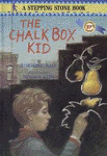 The Chalk Box Kid - Clyde Robert Bulla