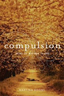 Compulsion - Martina Boone