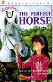 The Perfect Horse - Patricia Leitch