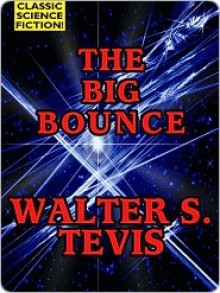 The Big Bounce - Walter Tevis