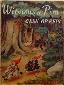 Wipneus en Pim gaan op Reis - B. van Wijckmade, H. Ramaekers