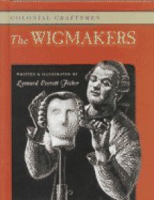 The Wigmakers - Leonard Everett Fisher