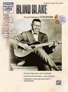 Blind Blake (Book & CD) (Stefan Grossmans Early Masters of American Blues Guitar) - Stefan Grossman