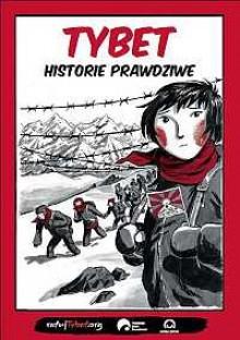Tybet. Historie prawdziwe - Nikodem Cabala, Ryszard Długi