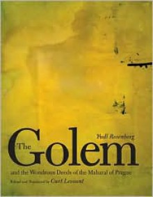 The Golem and the Wondrous Deeds of the Maharal of Prague - Curt Leviant (Translator), Yudl Rosenberg