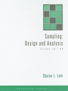 Sampling: Design and Analysis (Advanced Series) - Sharon Lohr