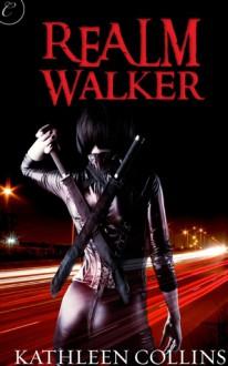 Realm Walker - Kathleen Collins